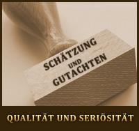 Schätzung und Gutachten - Qualität und Seriösität