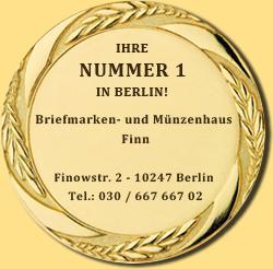 Briefmarken- und Münzenhaus Finn - Ihre NUMMER 1 in Berlin für Briefmarken und Münzen!