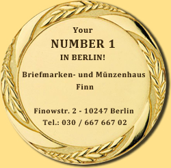 Briefmarken- und Münzenhaus Finn - Your NUMBER 1 in Berlin for stamps and coins!